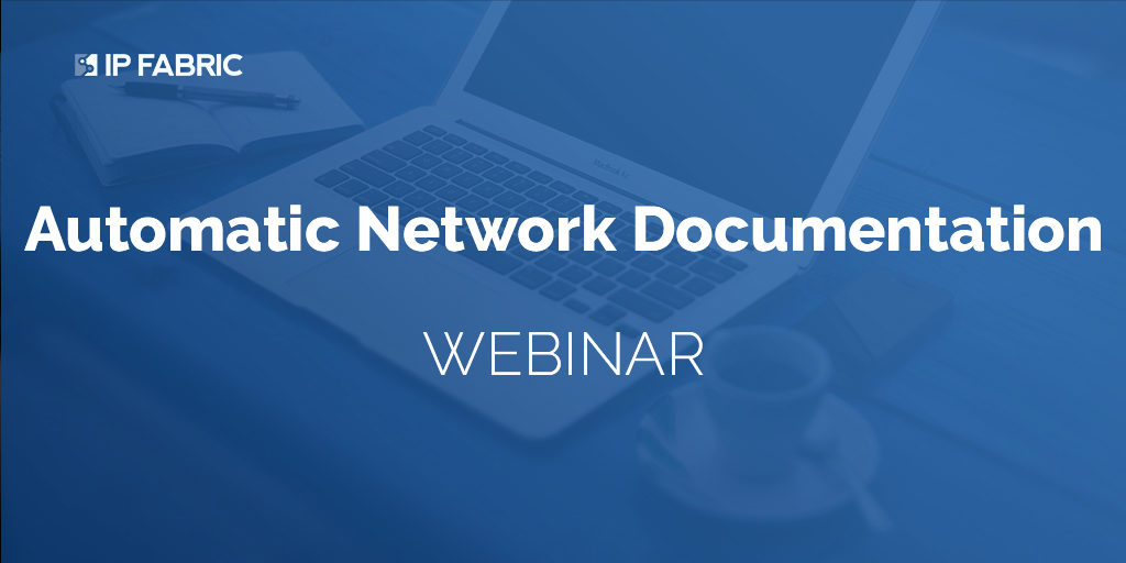 Webinar - Automatic Network Documentation
