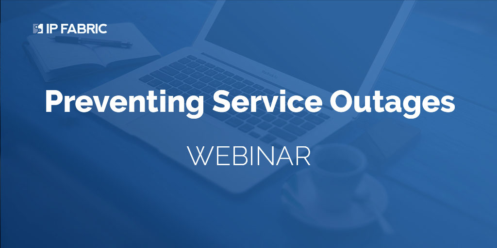 Webinar - Preventing Service Outages