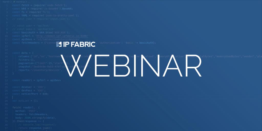 Webinar: IP Fabric's API